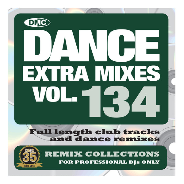 DMC Dance Extra Mixes 134 - mid January 2019 release