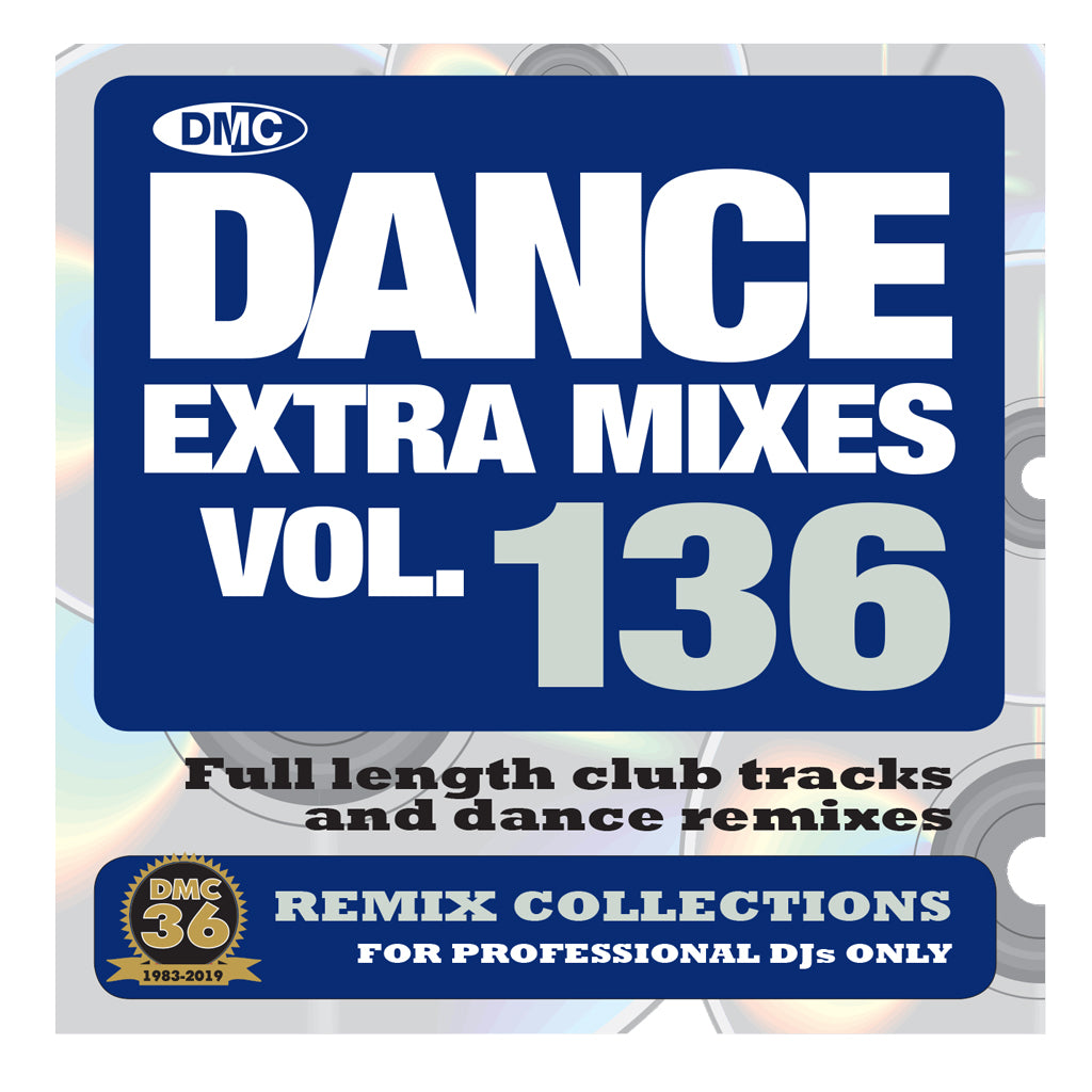 Check Out DANCE EXTRA MIXES 136  PRE-RELEASE FULL LENGTH CLUB TRACKS AND DANCE REMIXES - March 2019 release On The DMC Store