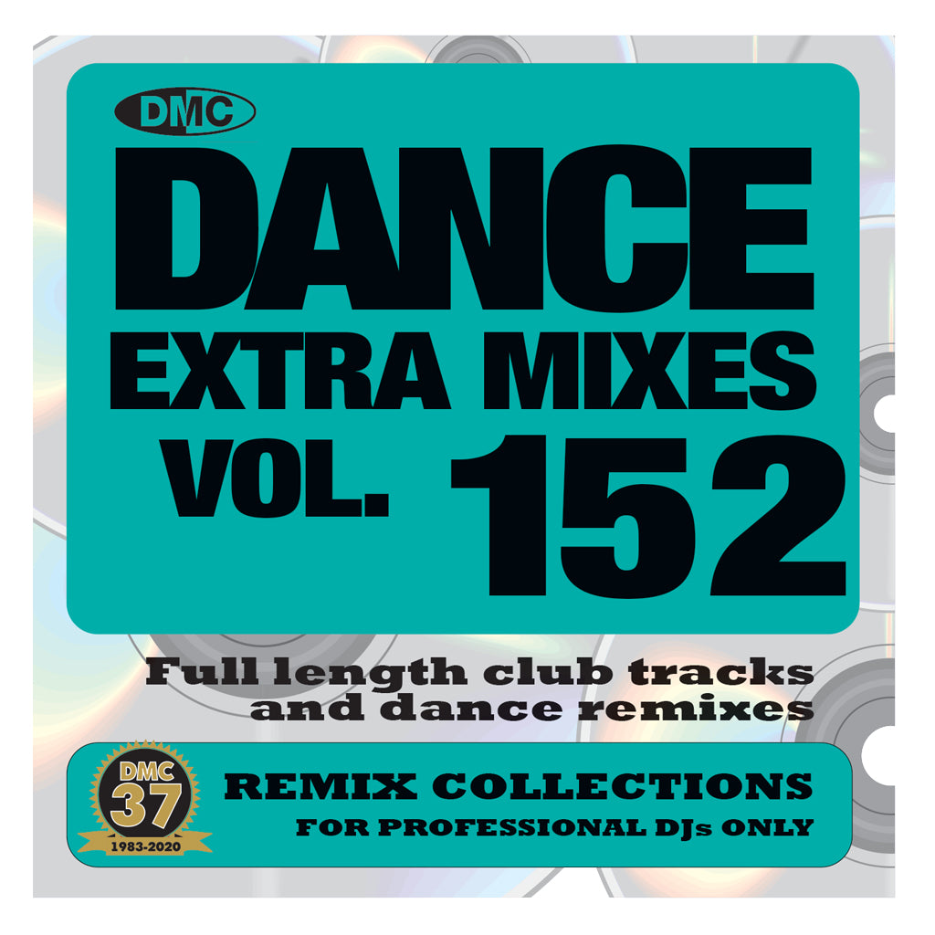 DMC DANCE EXTRA MIXES 152 - July 2020 release