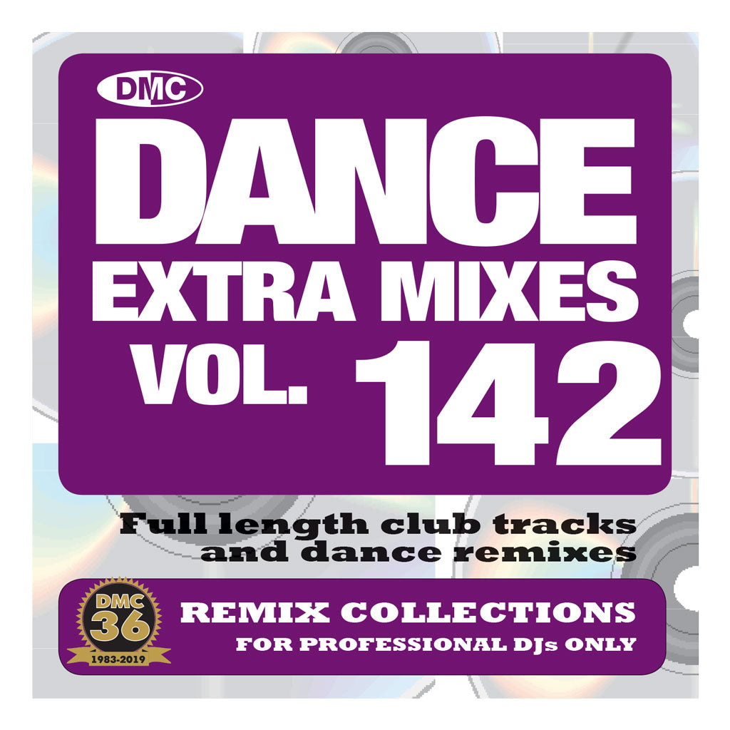 DANCE EXTRA MIXES 142 (Unmixed)  PRE-RELEASE FULL LENGTH CLUB TRACKS AND DANCE REMIXES - September 2019