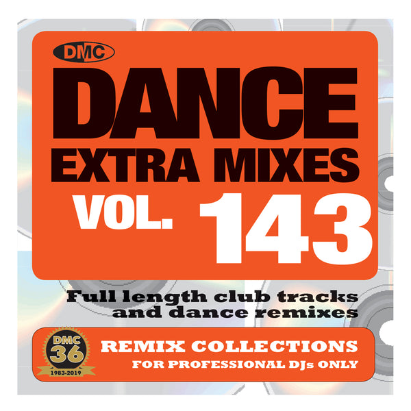 DANCE EXTRA MIXES 143 (Unmixed)  PRE-RELEASE FULL LENGTH CLUB TRACKS AND DANCE REMIXES