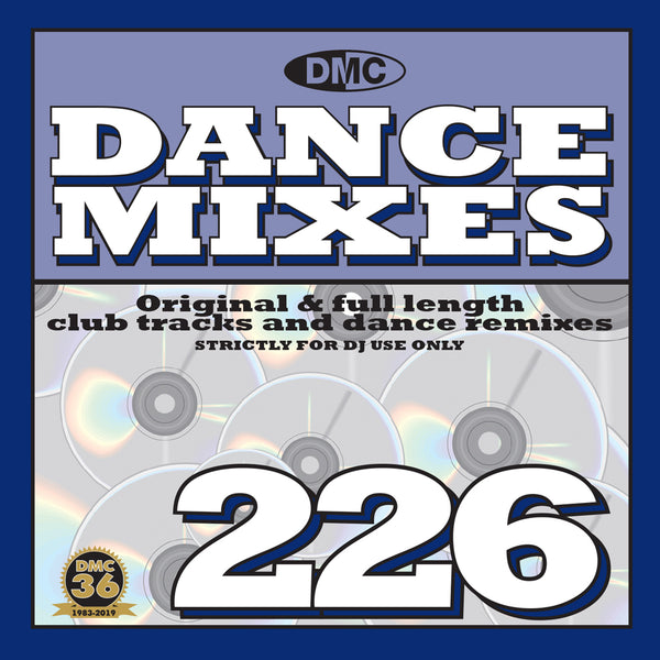 DANCE MIXES 226  - PRE-RELEASE FULL LENGTH CLUB TRACKS AND DANCE REMIXES - March 2019 Release