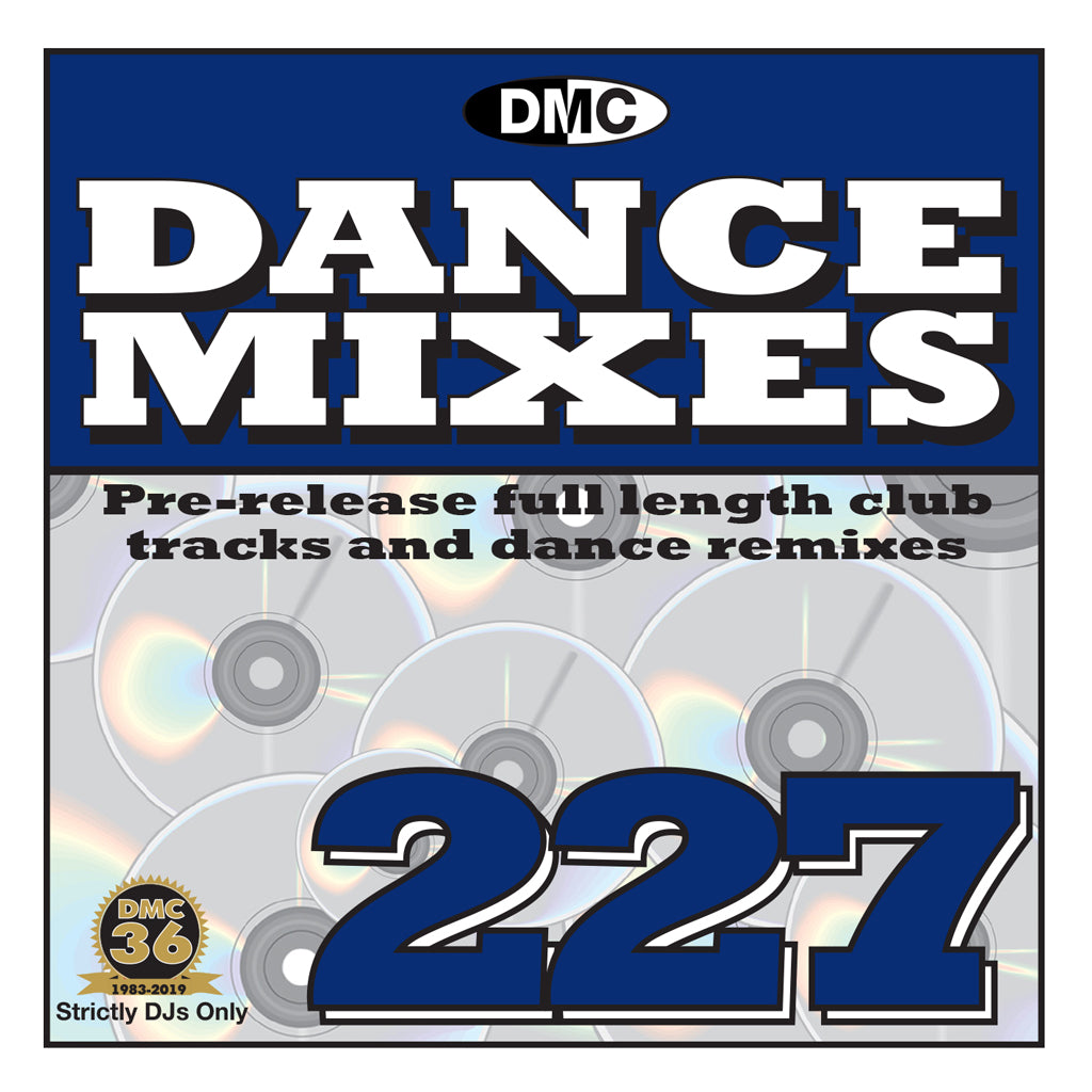DANCE MIXES 227 (Unmixed)  PRE-RELEASE FULL LENGTH CLUB TRACKS AND DANCE REMIXES - MARCH 2019