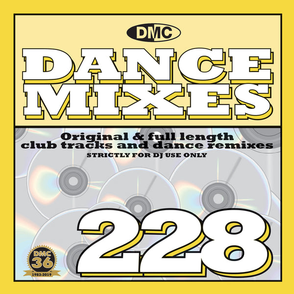 DANCE MIXES 228 -  PRE-RELEASE FULL LENGTH CLUB TRACKS AND DANCE REMIXES - April 2019 release