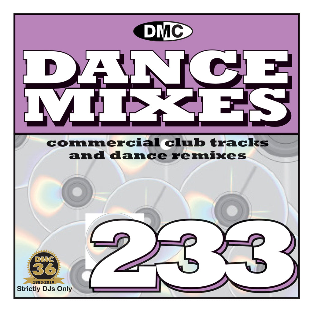 Check Out DANCE MIXES 233 (Unmixed) - PRE-RELEASE FULL LENGTH CLUB TRACKS AND DANCE REMIXES - June 2019 release On The DMC Store