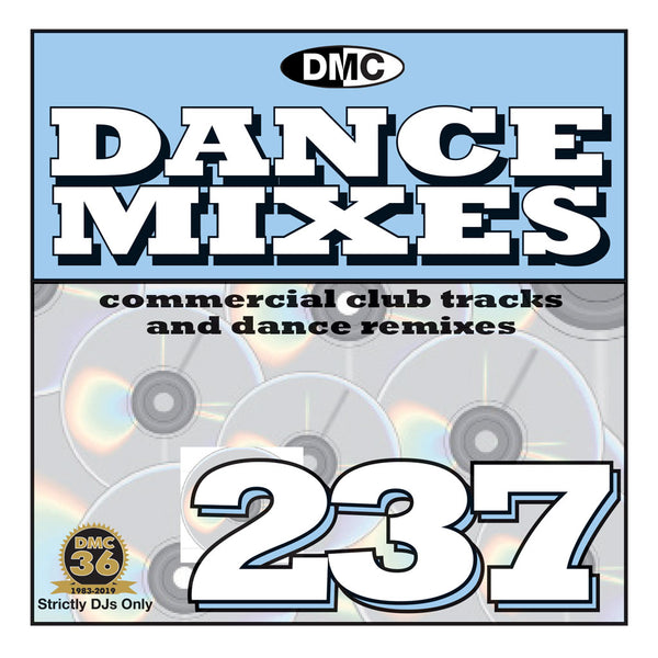 DANCE MIXES 237 (Unmixed) - PRE-RELEASE FULL LENGTH CLUB TRACKS AND DANCE REMIXES- August 2019