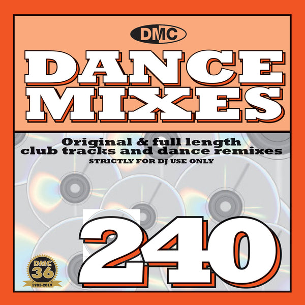 DMC DANCE MIXES 240  Original & full length club tracks and dance remixes - October 2019