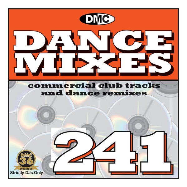 DMC DANCE MIXES 241 (Unmixed)  - PRE-RELEASE FULL LENGTH CLUB TRACKS AND DANCE REMIXES -October 2019