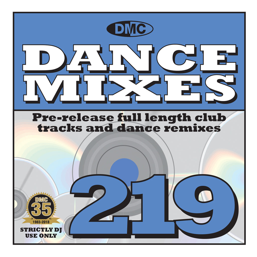 Check Out DMC DANCE MIXES 219 (Unmixed) - Mid-November 2018 release On The DMC Store