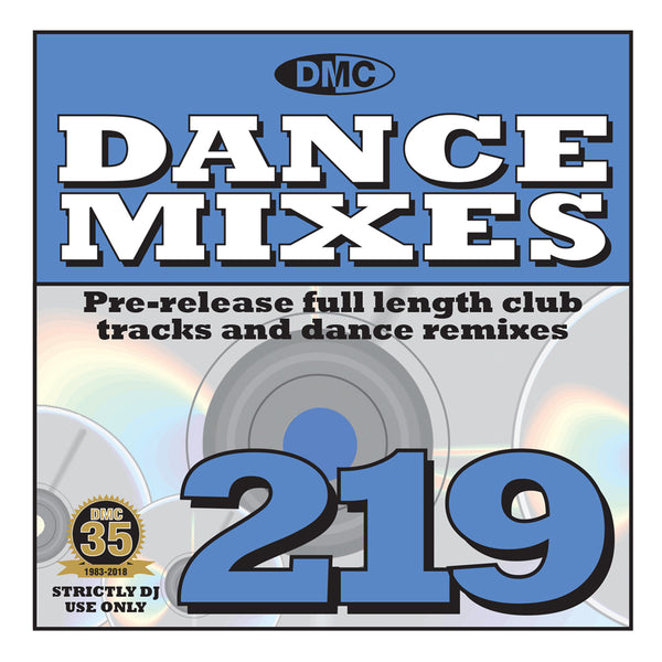 DMC DANCE MIXES 219 (Unmixed) - Mid-November 2018 release