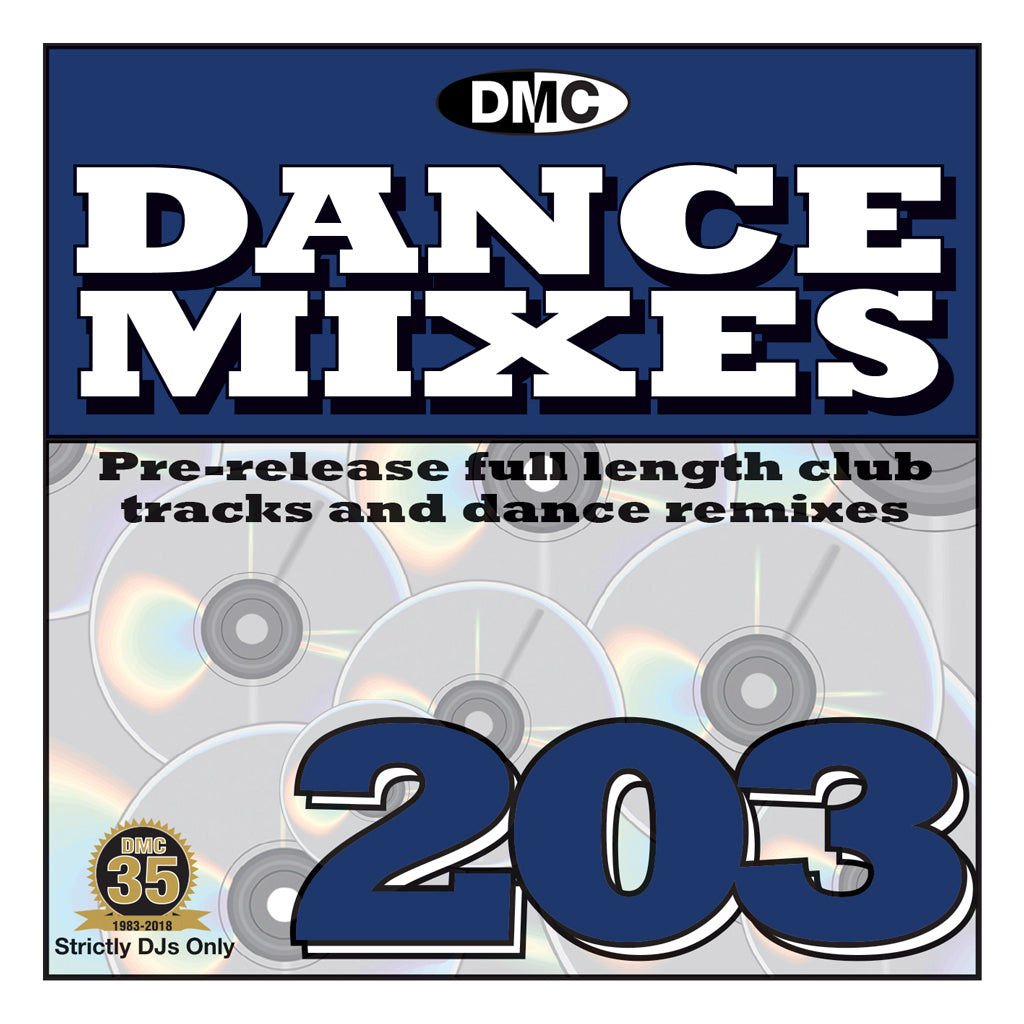 DMC Dance Mixes 203 - Mid March 2018