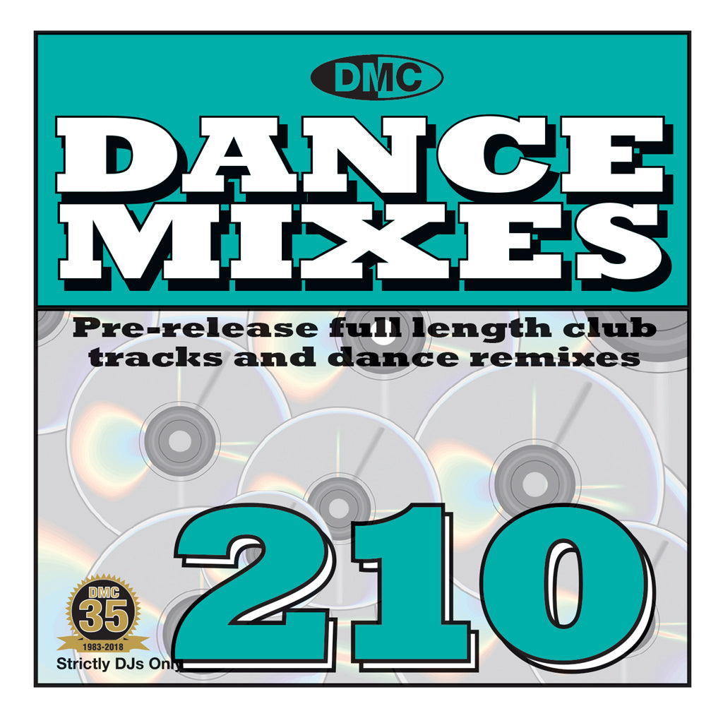 DANCE MIXES 210 - Pre-Release Full Length Club Tracks And Dance Remixes - July 2018
