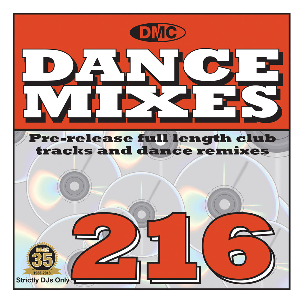 DANCE MIXES 216  PRE-RELEASE FULL LENGTH CLUB TRACKS AND DANCE REMIXES - OCTOBER 2018