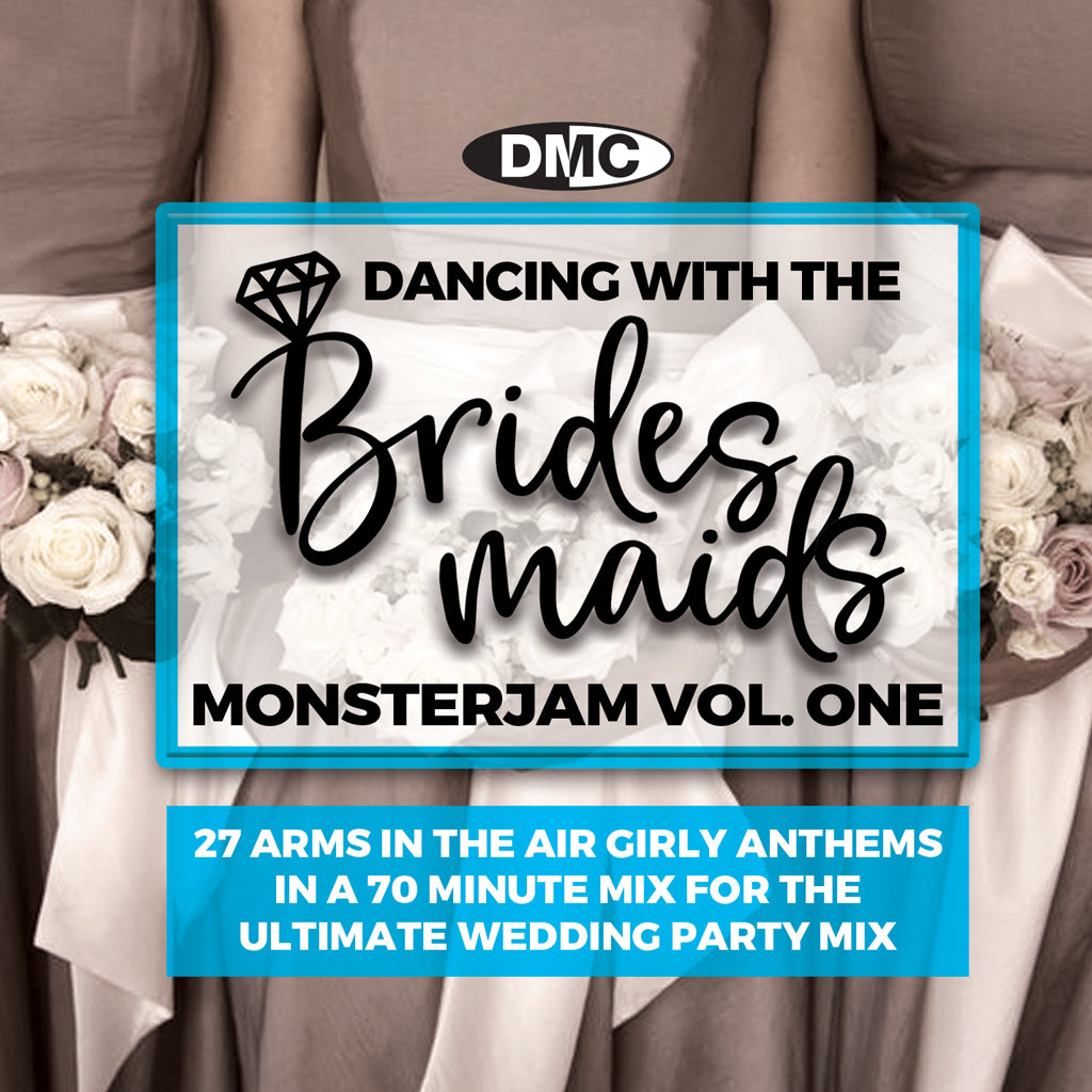 DMC DANCING WITH THE BRIDESMAIDS MONSTERJAM Volume 1 - September 2020 release