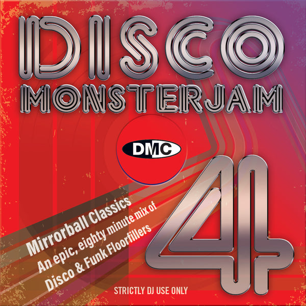 DMC Disco Monsterjam Volume 4  Mirror-ball classics – an epic 80 minute mix of disco & funk floorfillers - September 2019