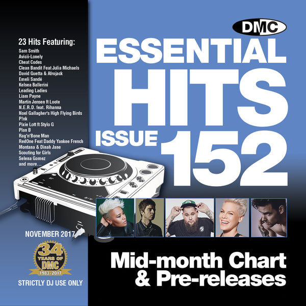 DMC ESSENTIAL HITS 152  Mid month chart & pre-releases for professional djs - November 2017 release