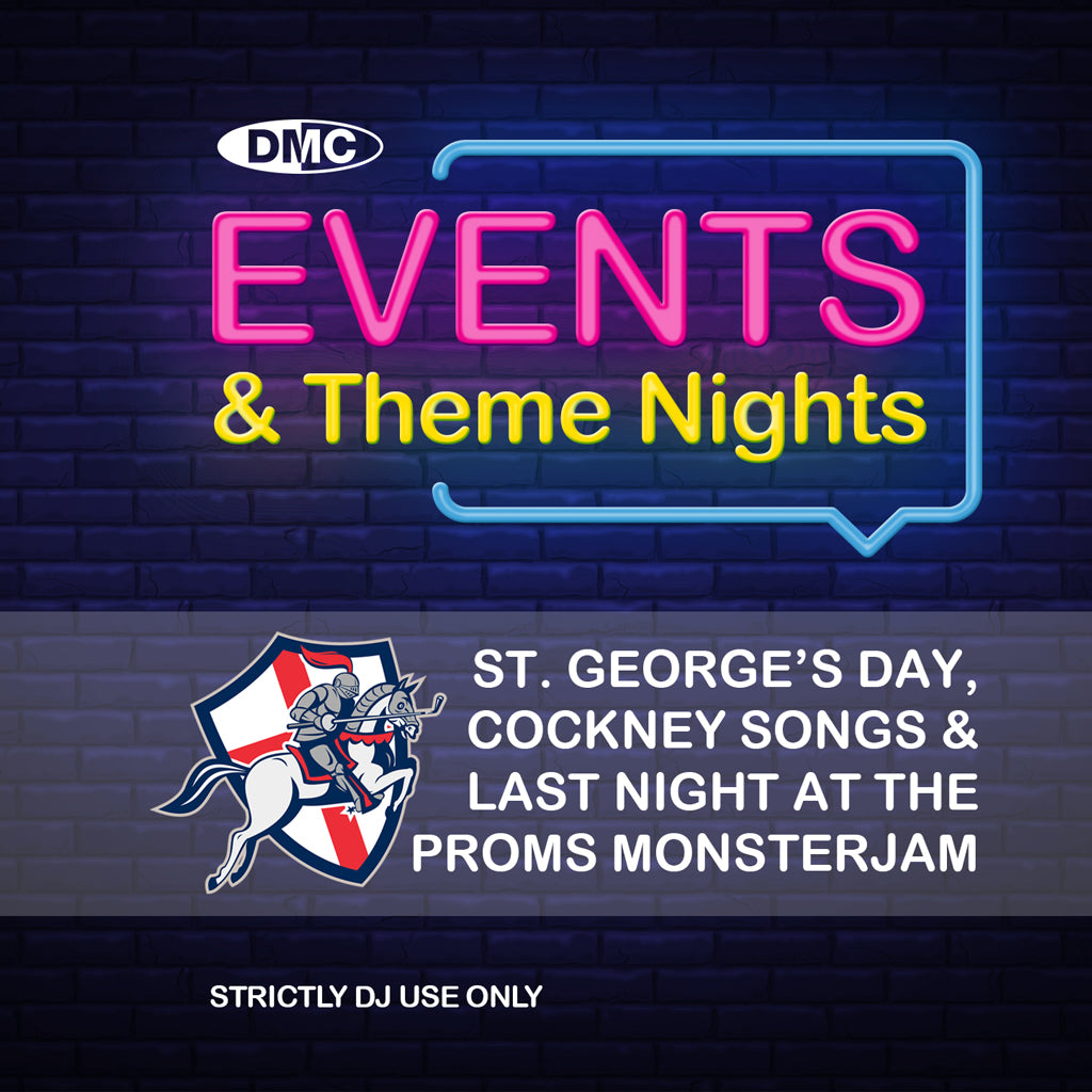 Check Out DMC Events & Theme Nights - St George's Day, Cockney Songs and Last Night At The Proms Monsterjam  - February 2019 release On The DMC Store