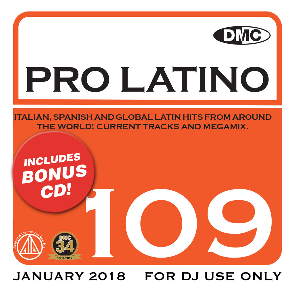 DMC PRO LATINO 109   - JANUARY 2018 -  DOUBLE CD OF CURRENT ITALIAN, SPANISH AND GLOBAL LATIN HITS
