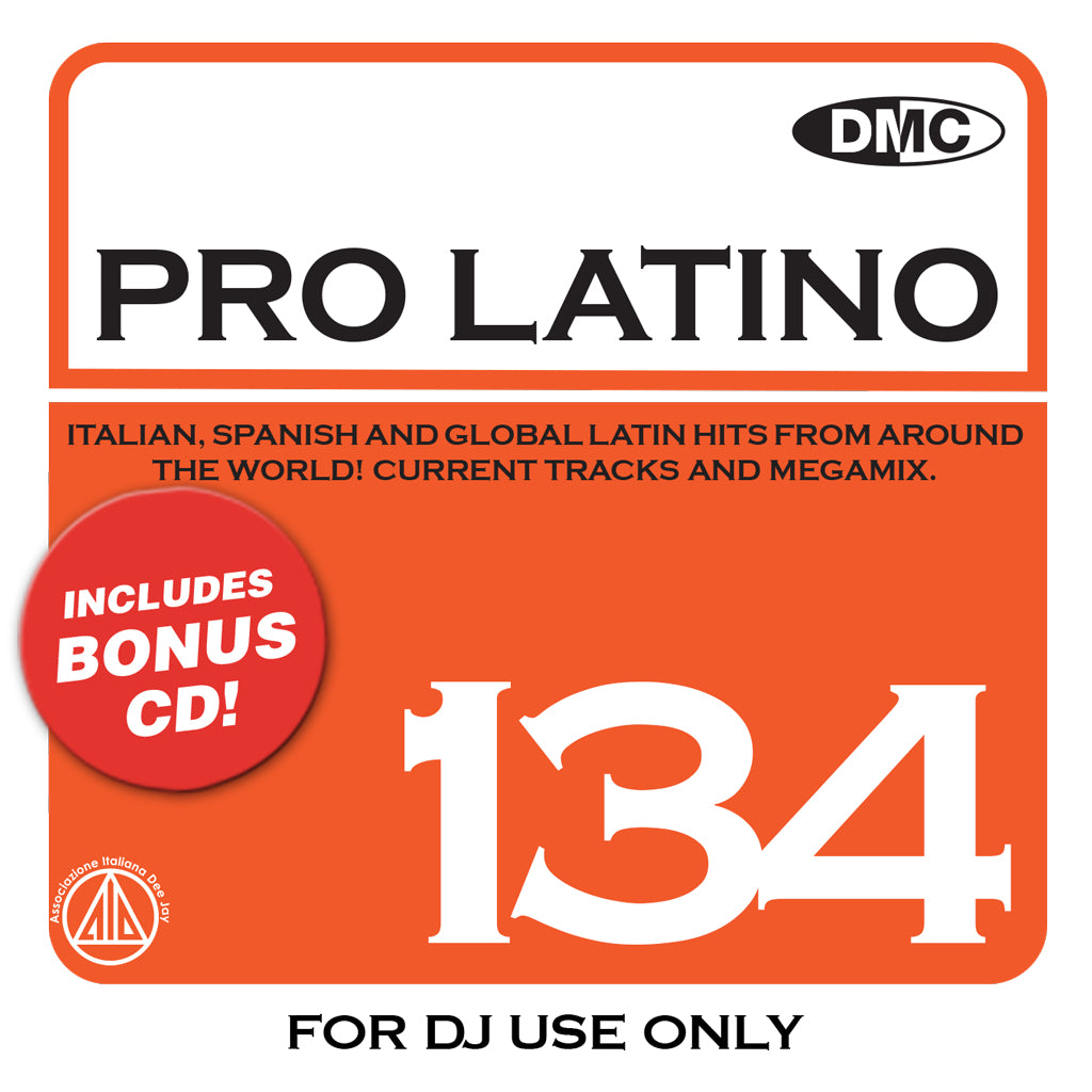 DMC PRO LATINO 134 - 2 x CD -  Italian, Spanish and Global hits. - March 2020 release