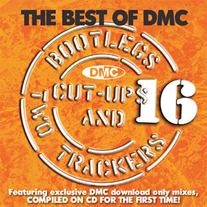 The Best Of DMC... Bootlegs, Cut-Ups And Two Trackers Vol 16