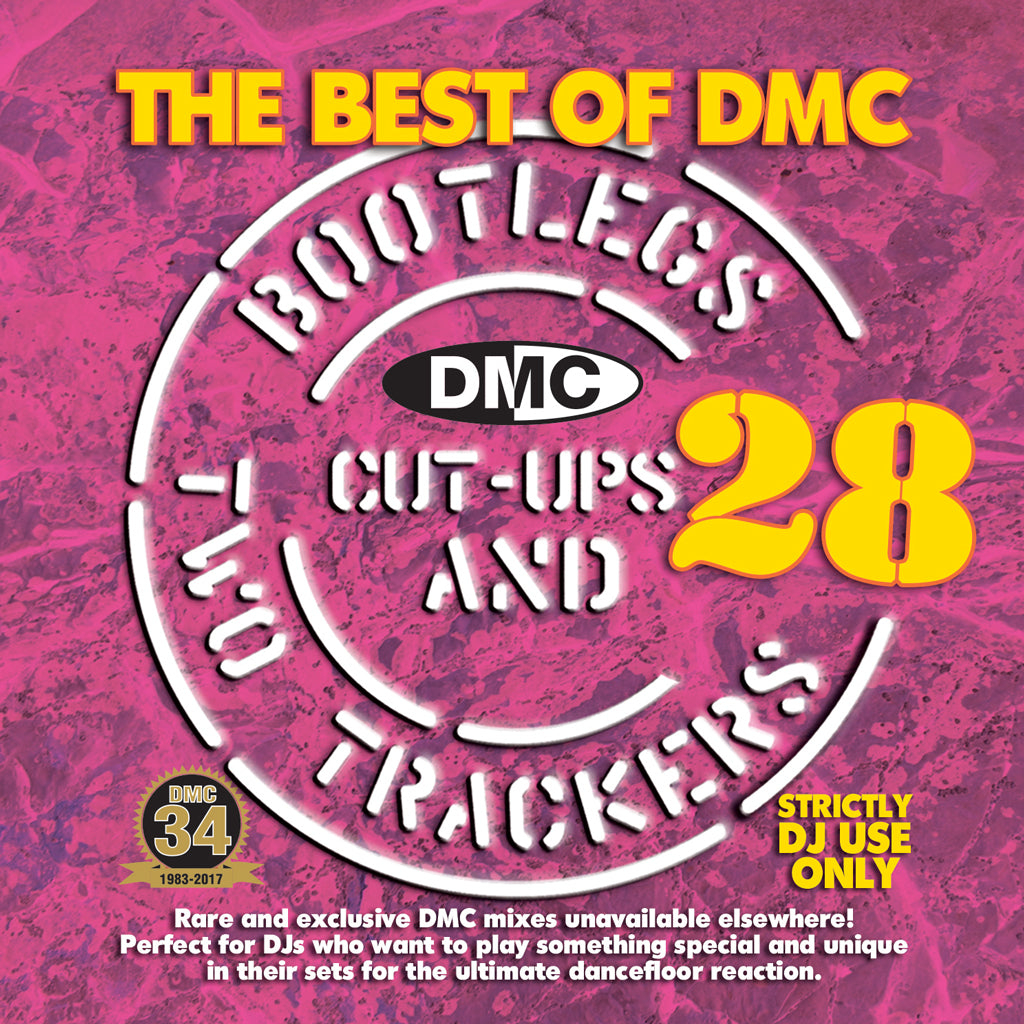 DMC Bootlegs, Cut Ups & Two Trackers Volume 28 - May 2017 release