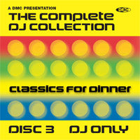 The Complete DJ Collection - Classics For Dinner