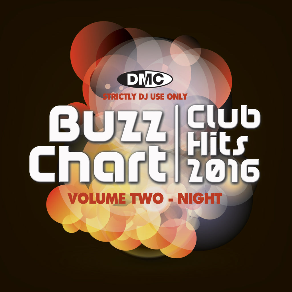 BUZZ CHART Vol. 2 - Club Hits 2016 – NIGHT  The cream of 2016 club hits as compiled from the DMC Buzz Chart