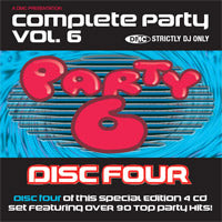 Complete Party Vol 6 - Disc Four