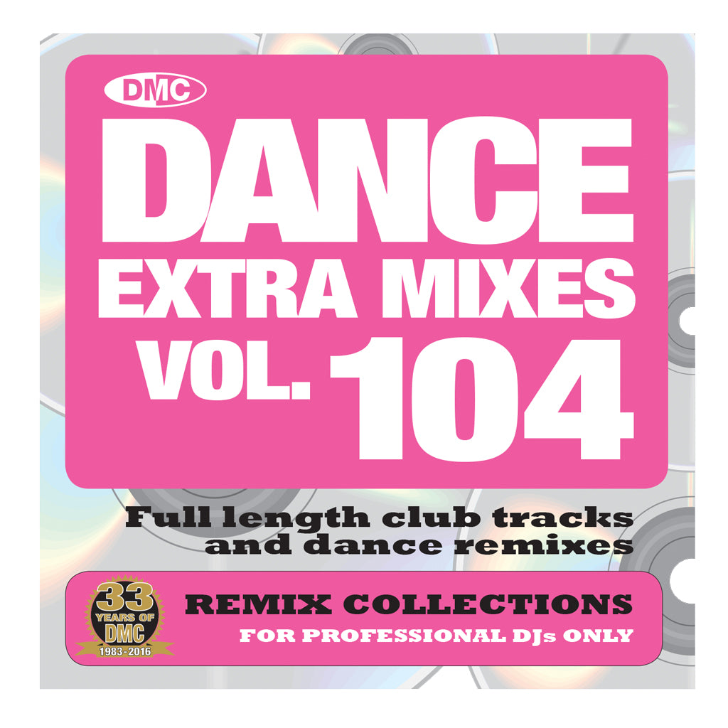 DMC DANCE EXTRA MIXES 104 - Extra Mid July Release