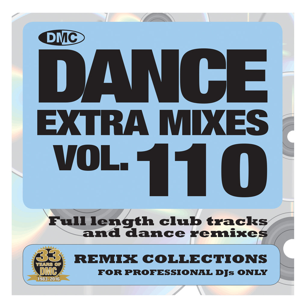 DMC DANCE EXTRA MIXES 110 -  Mid January 2017 Release