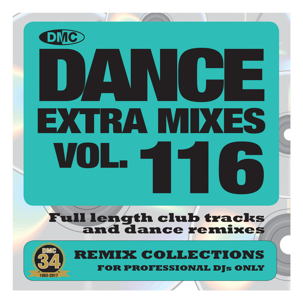 DMC DANCE EXTRA MIXES 116 -  Mid July 2017 Release