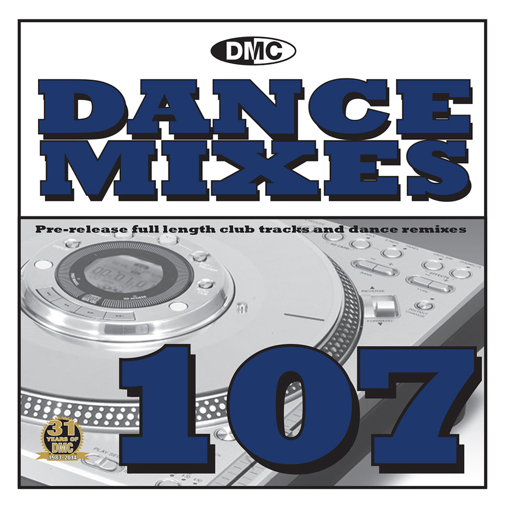 DMC Dance Mixes 107 - Full Length Club Tracks and Dance Remixes