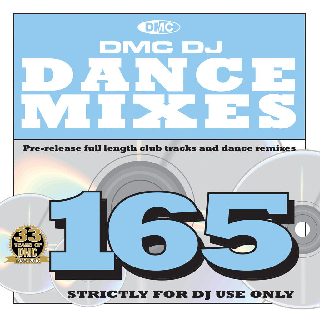 DMC DANCE MIXES 165  - August  2016 RELEASE -    Pre-Release full length club tracks and dance remixes