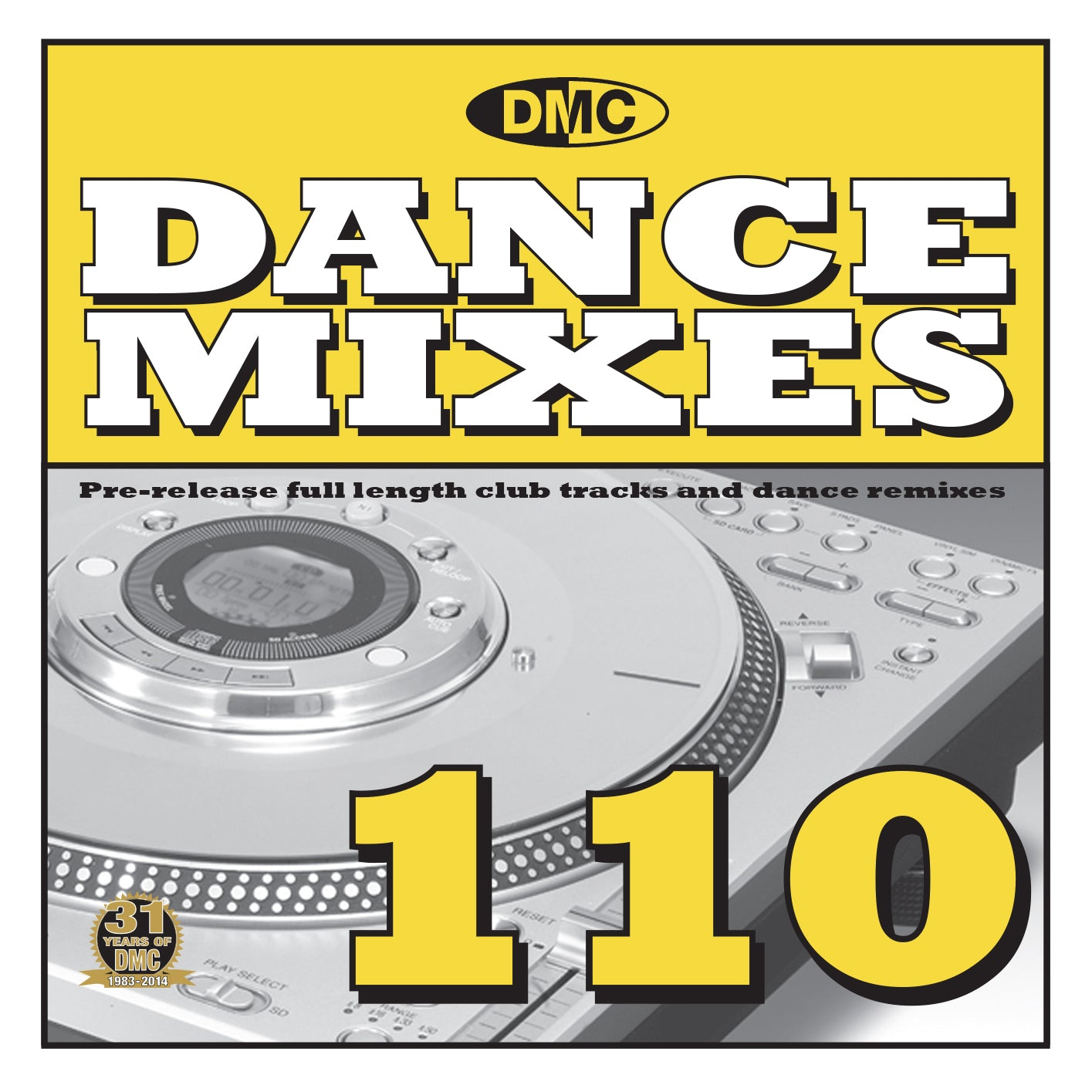 DMC DANCE MIXES 110 - New Release - Pre- Release Full Length Club Tracks and Dance Remixes