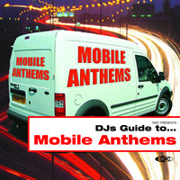 DJs Guide to... Mobile Anthems