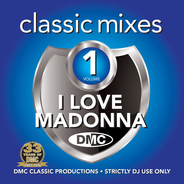 DMC CLASSIC MIXES – I LOVE MADONNA - New release