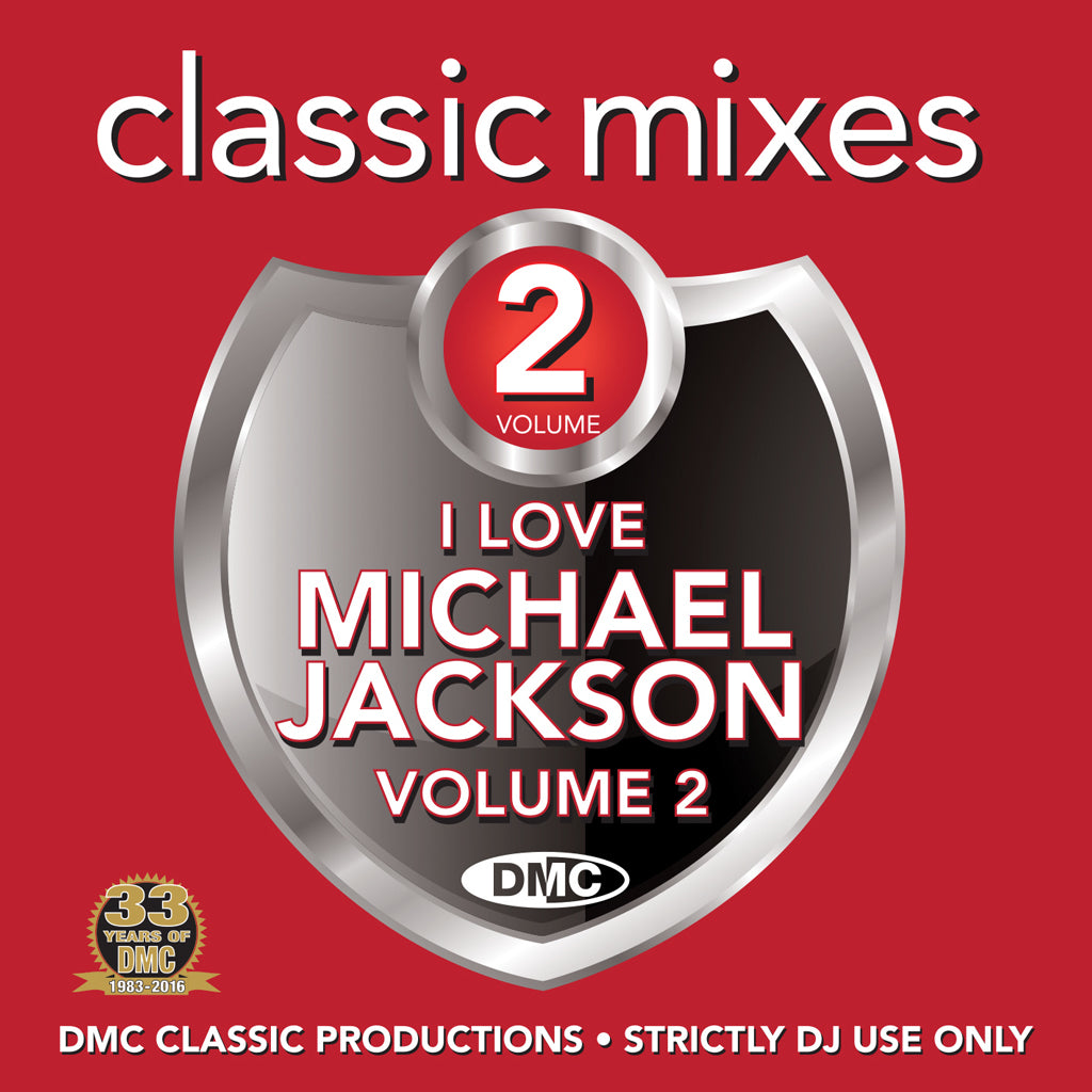 DMC CLASSIC MIXES – I LOVE MICHAEL JACKSON Volume 2