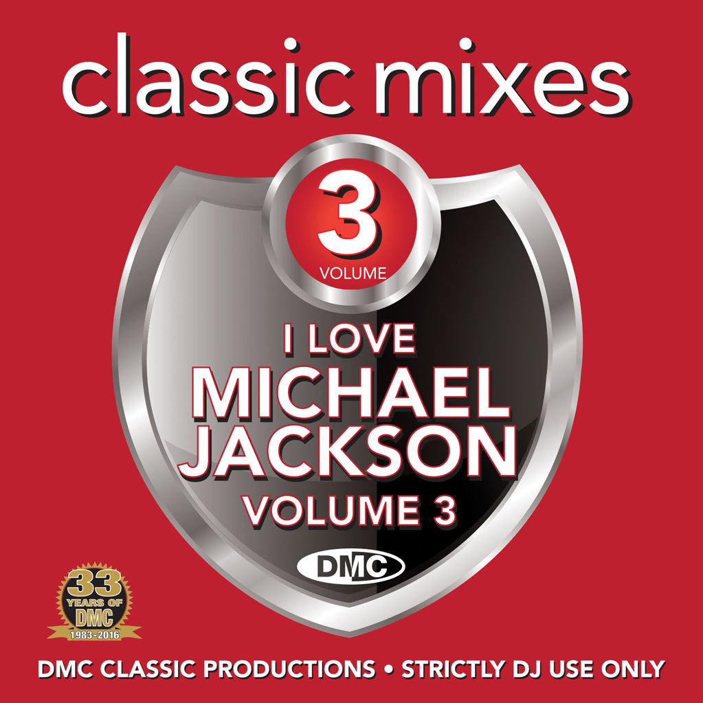 DMC CLASSIC MIXES – I LOVE MICHAEL JACKSON Volume 3