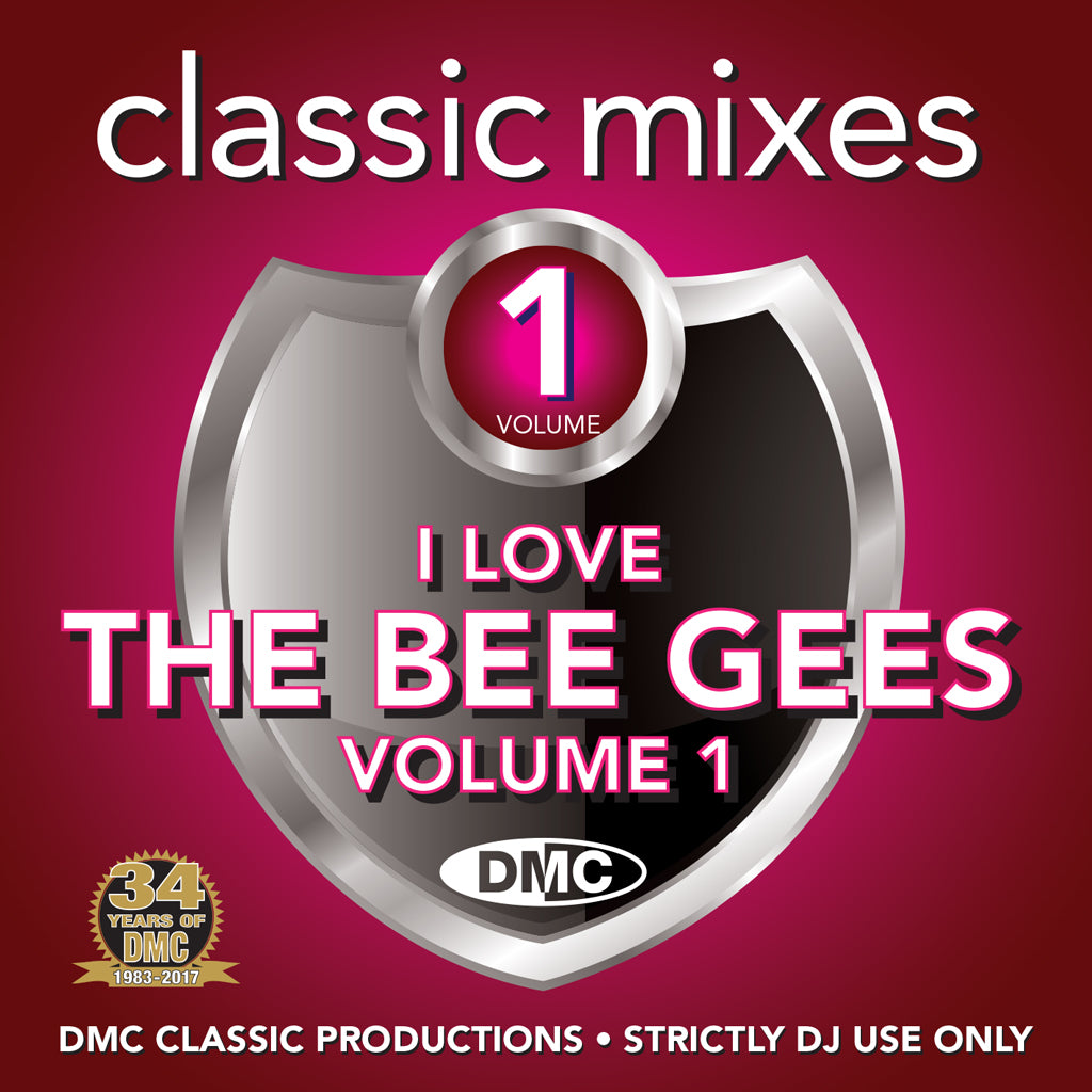 DMC CLASSIC MIXES -  BEE GEES Volume 1 - An essential collection of the best megamixes, remixes & two trackers from the Bee Gees. February 2017 release