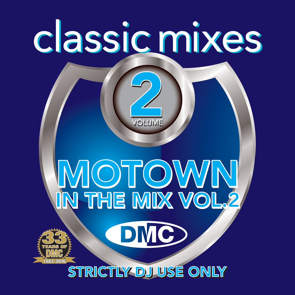 DMC CLASSIC MIXES - MOTOWN IN THE MIX 2 - Magic Motown gems & super soulful floorshakers to party to all night long.... - New release