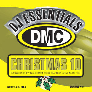 DJ Essentials: Christmas 10 - A Collection Of Classic DMC Mixes In A Continuous Party Mix