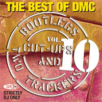 The Best Of DMC... Bootlegs, Cut-Ups And Two Trackers Vol 10