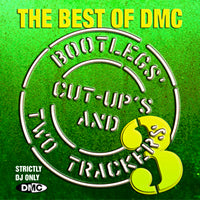 The Best Of DMC... Bootlegs, Cut-Up's And Two Trackers Vol 3