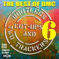 The Best Of DMC... Bootlegs, Cut-Ups And Two Trackers Vol 6