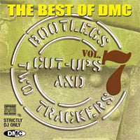 The Best Of DMC... Bootlegs, Cut-Ups And Two Trackers Vol 7