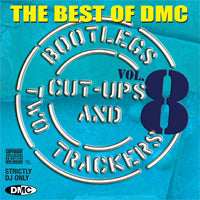The Best Of DMC... Bootlegs, Cut-Ups And Two Trackers Vol 8