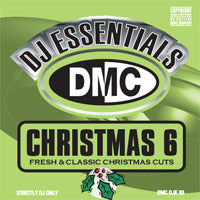 DJ Essentials: Xmas 6 - Fresh & Classic Christmas Cuts