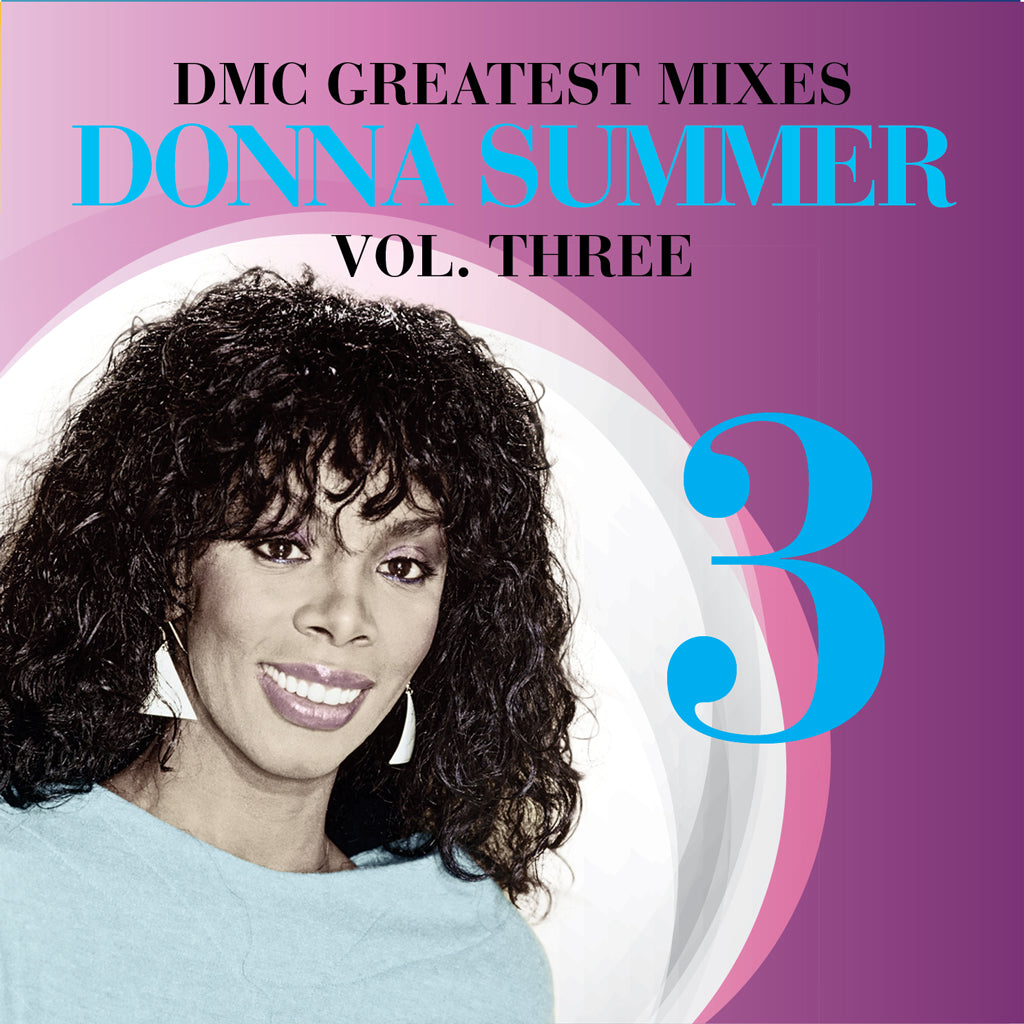 Greatest Mixes - Donna Summer - Volume 3