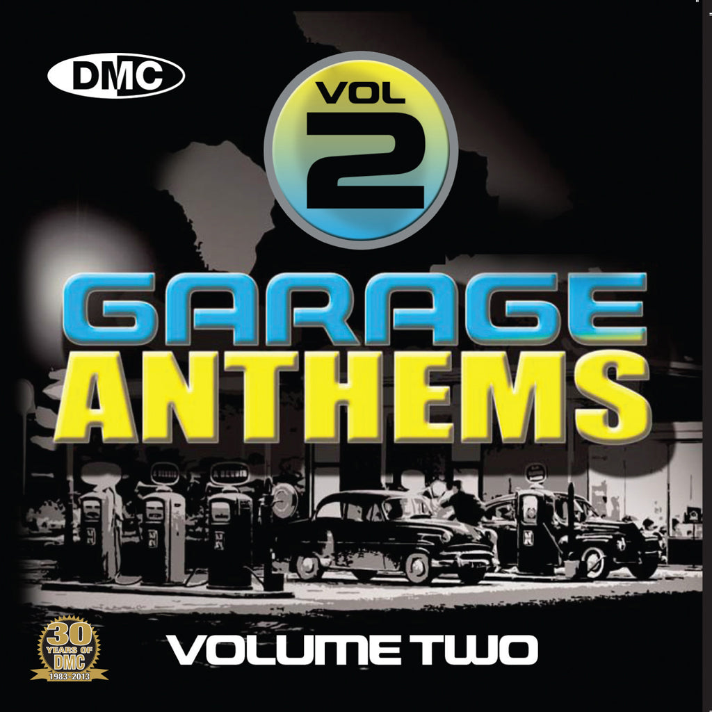 DMC Garage Anthems Volume 2 - New Release