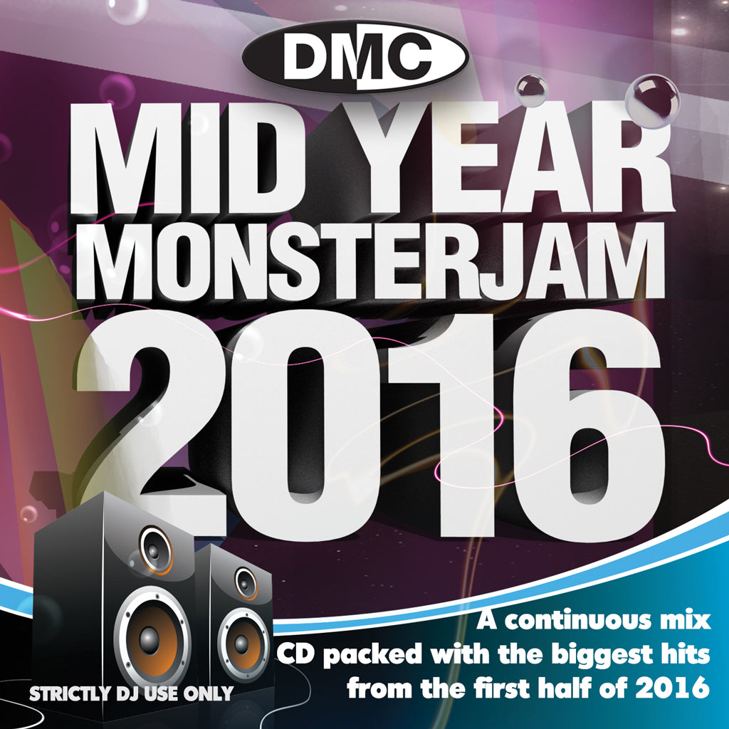 DMC MID YEAR MONSTERJAM 2016 - The best selling series. An uplifting 75 minute mix, party-jam packed with 40 of the biggest and best hits.